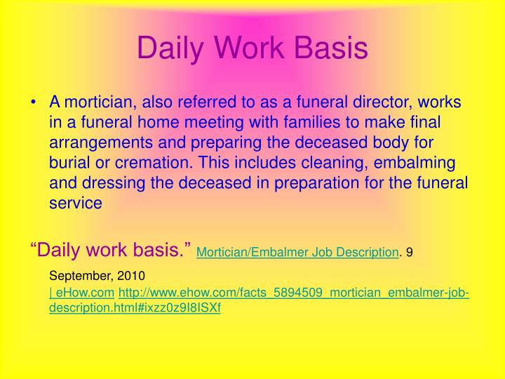 Daily Work Basis