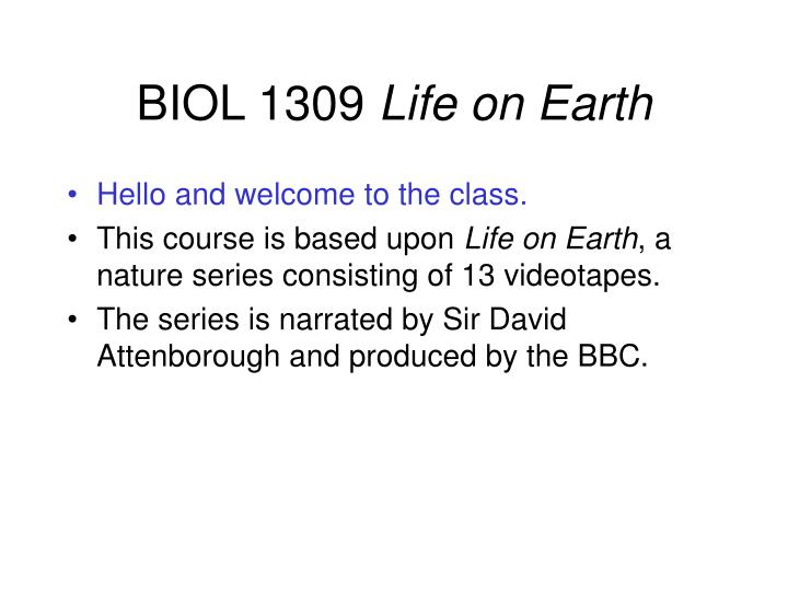Biol 1309 life on earth