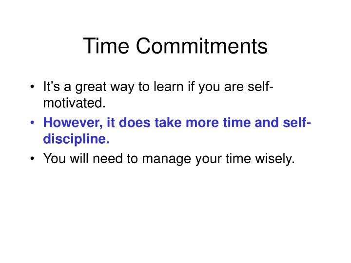 Time Commitments