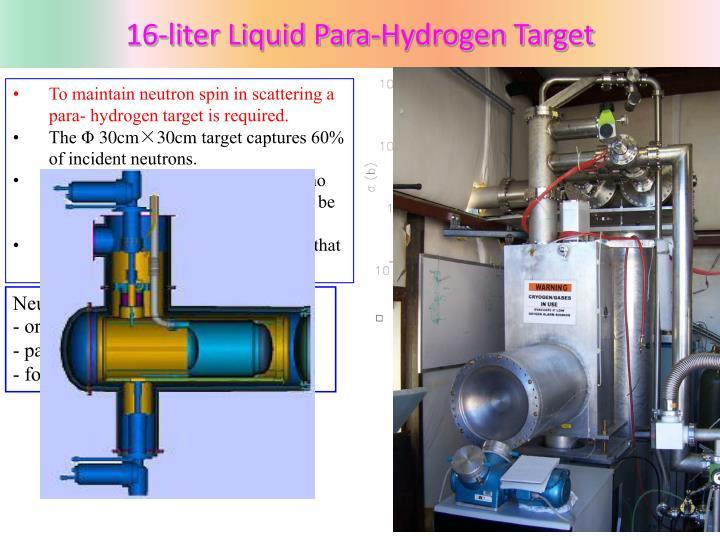 16-liter Liquid Para-Hydrogen Target