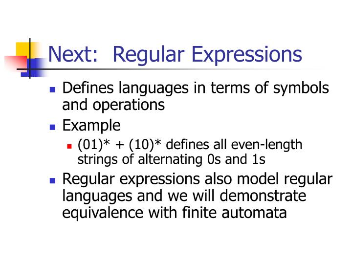 Next:  Regular Expressions