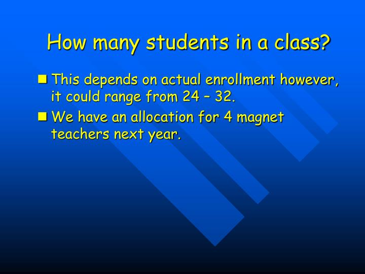 How many students in a class?