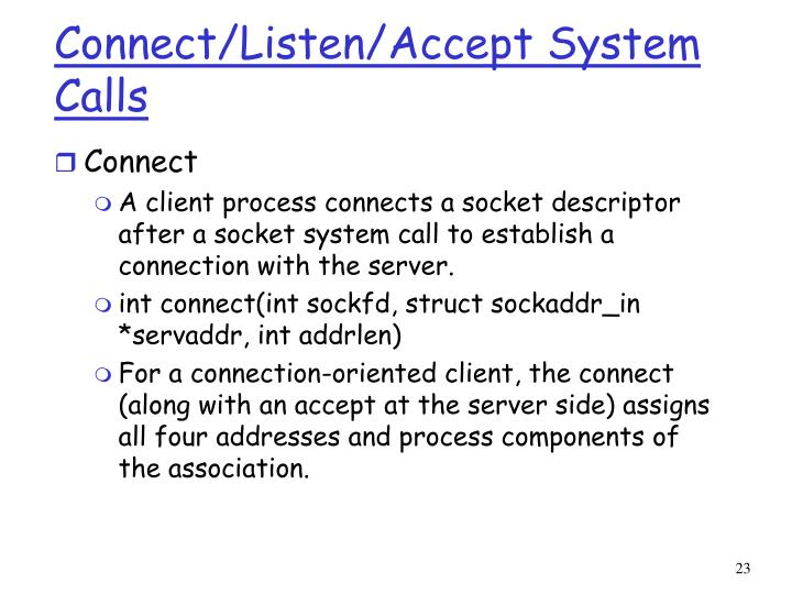Connect/Listen/Accept System Calls