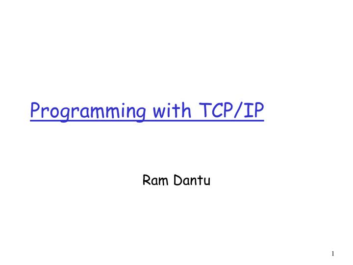 Programming with TCP/IP