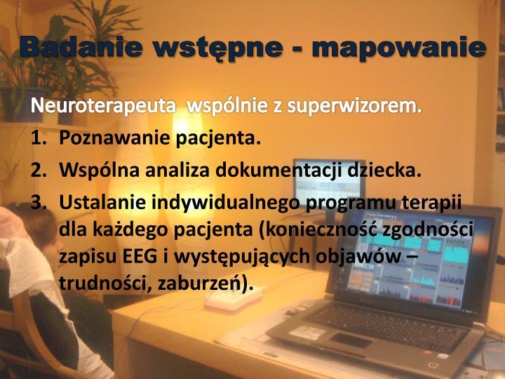 Badanie wstępne - mapowanie