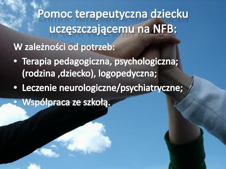 Pomoc terapeutyczna dziecku uczęszczającemu na NFB: