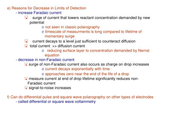 e) Reasons for Decrease in Limits of Detection