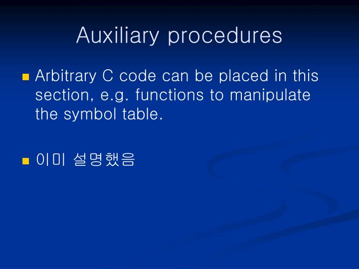 Auxiliary procedures