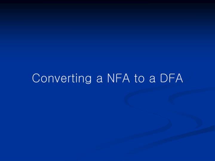 Converting a NFA to a DFA