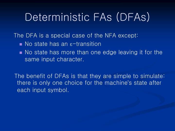 Deterministic FAs (DFAs)