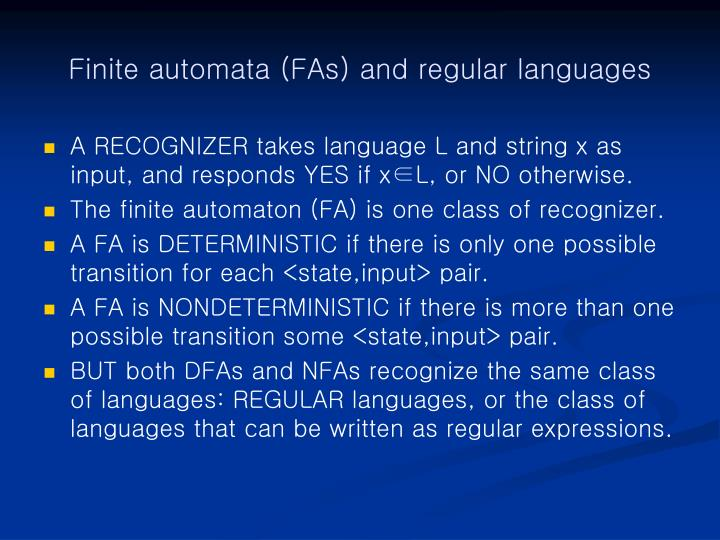 Finite automata (FAs) and regular languages