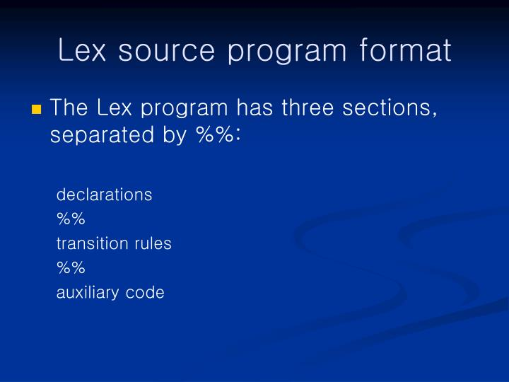 Lex source program format