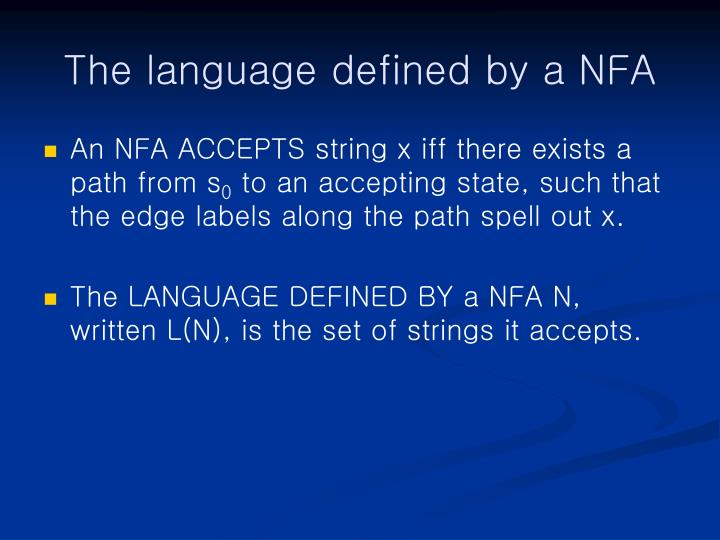 The language defined by a NFA