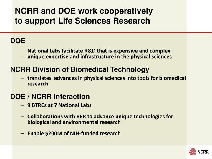 NCRR and DOE work cooperatively