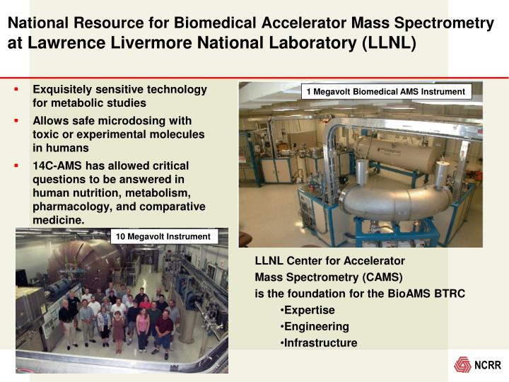 National Resource for Biomedical Accelerator Mass Spectrometry