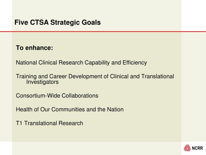 Five CTSA Strategic Goals