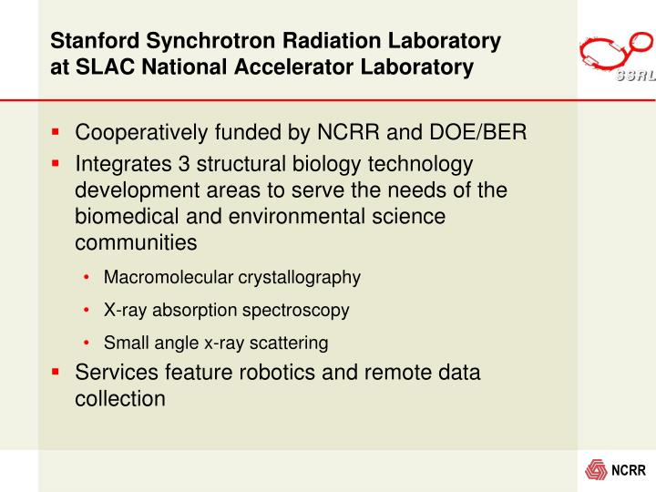 Stanford Synchrotron Radiation Laboratory