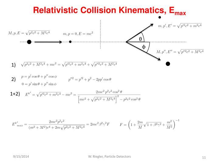 Relativistic Collision Kinematics, E