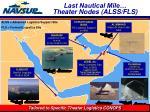 last nautical mile theater nodes alss fls