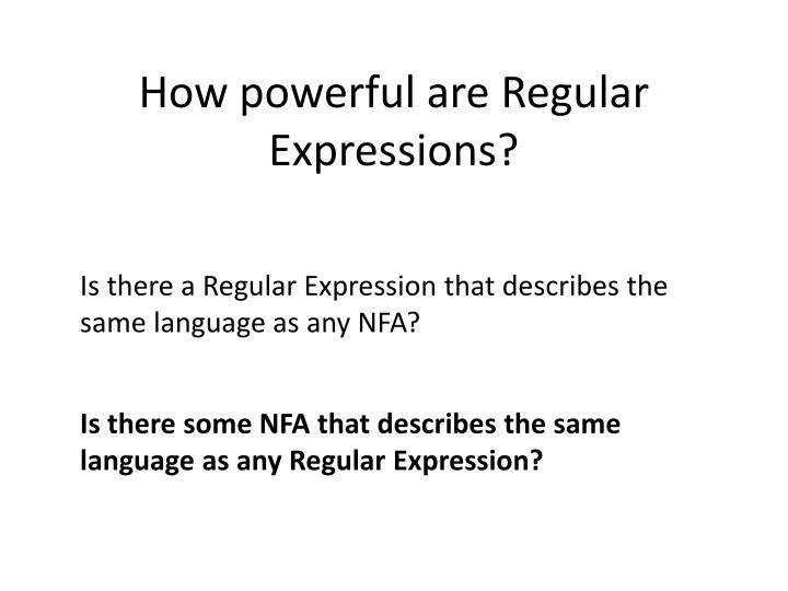 How powerful are Regular Expressions?