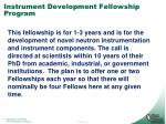 instrument development fellowship program