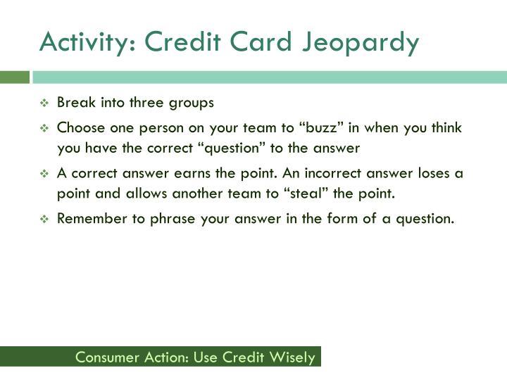 Activity: Credit Card Jeopardy