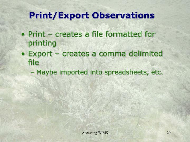 Print/Export Observations