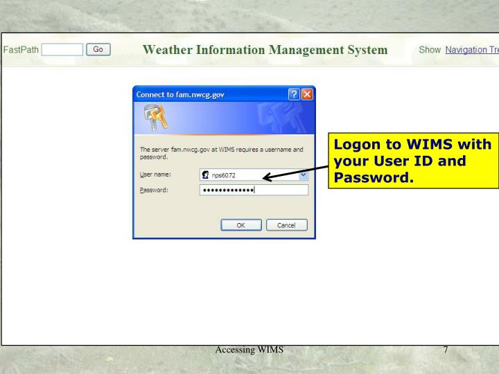 Logon to WIMS with your User ID and