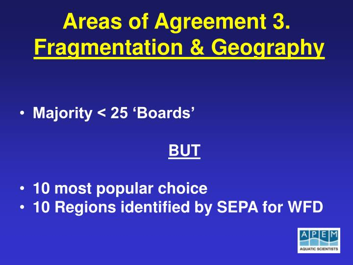 Areas of Agreement 3.
