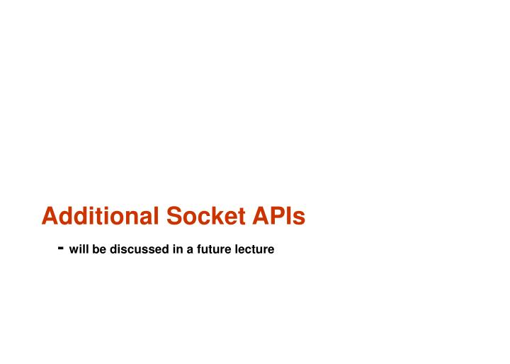 Additional Socket APIs