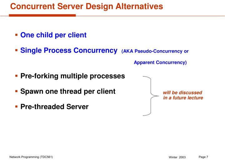 Concurrent Server Design Alternatives