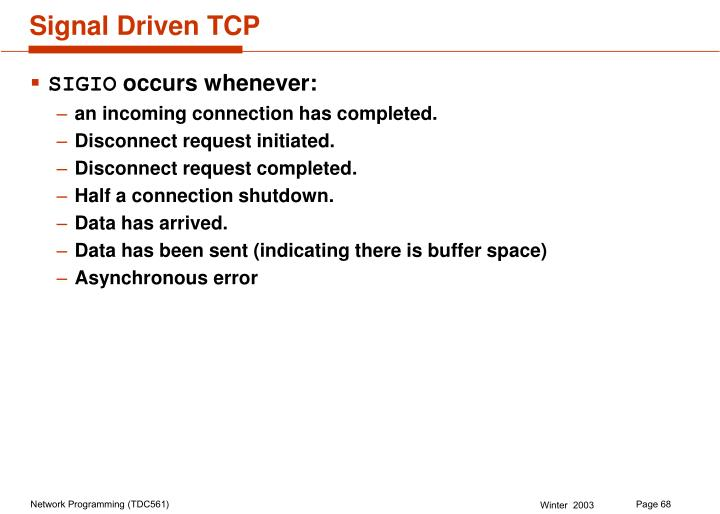 Signal Driven TCP