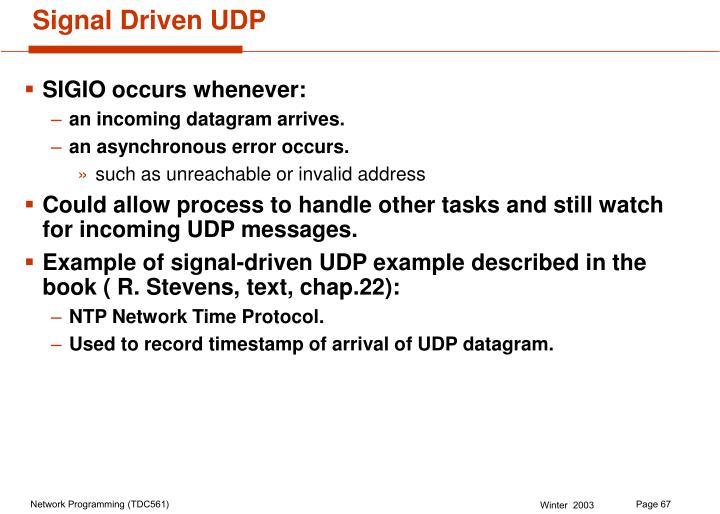 Signal Driven UDP