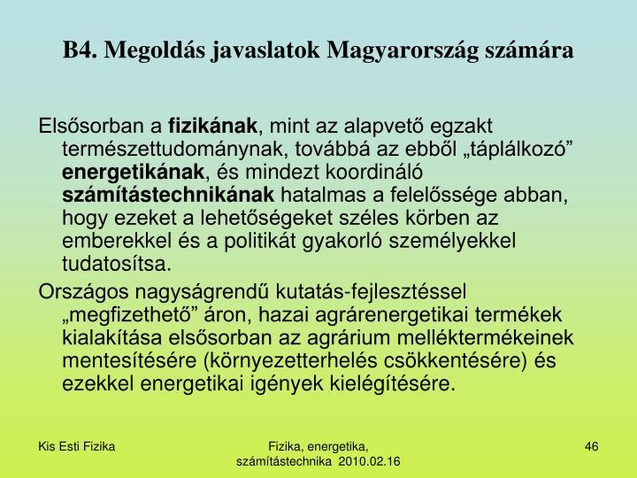 B4. Megoldás javaslatok Magyarország számára