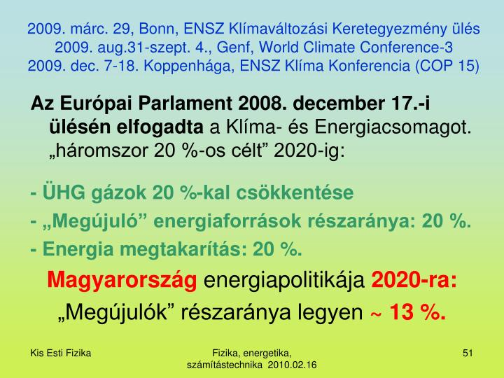2009. márc. 29, Bonn, ENSZ Klímaváltozási Keretegyezmény ülés