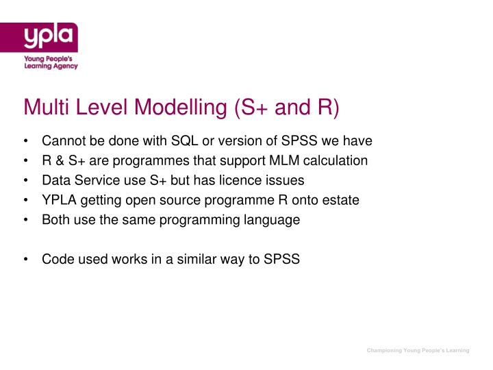 Multi Level Modelling (S+ and R)