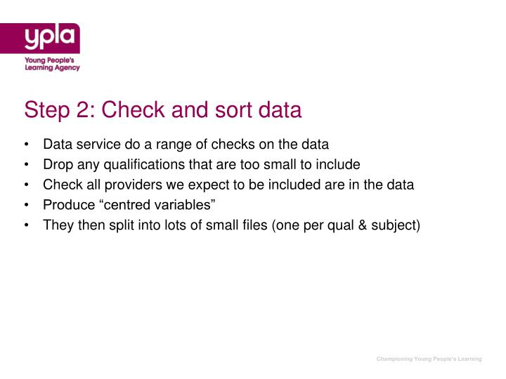 Step 2: Check and sort data