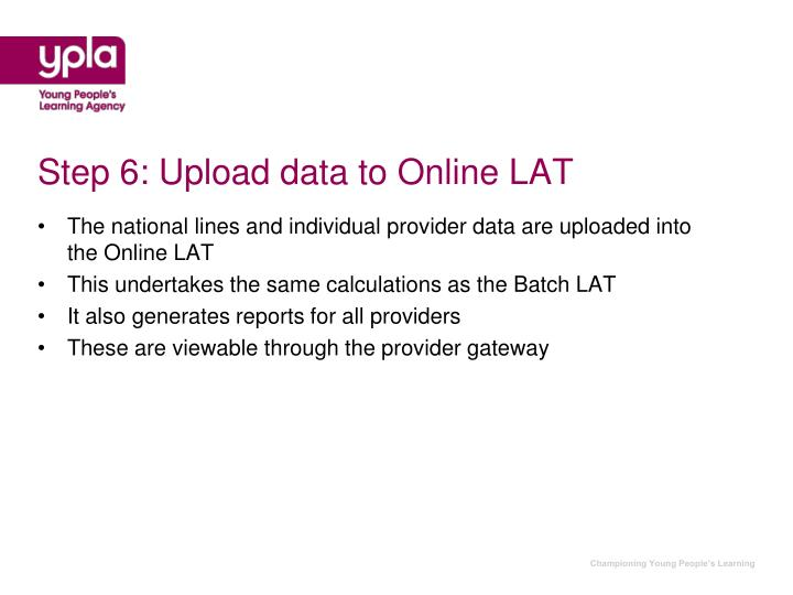 Step 6: Upload data to Online LAT