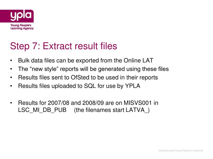 Step 7: Extract result files
