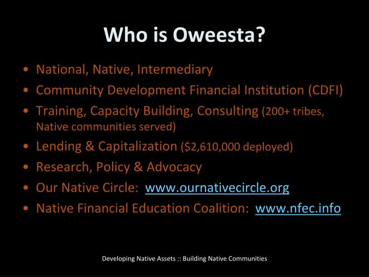 Who is oweesta