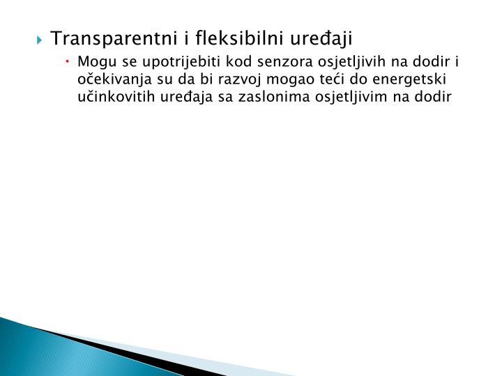 Transparentni i fleksibilni uređaji