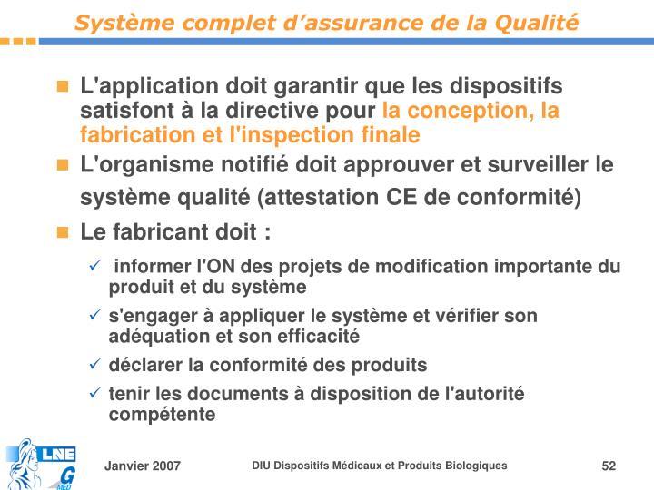 Système complet d'assurance de la Qualité