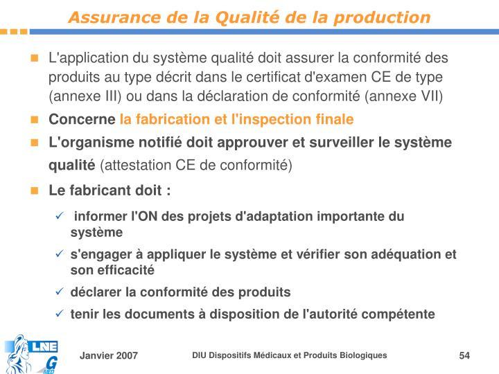 Assurance de la Qualité de la production