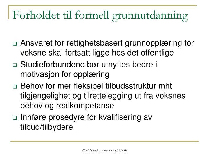 Forholdet til formell grunnutdanning