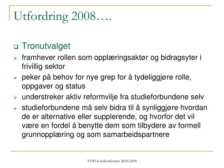 Utfordring 2008….