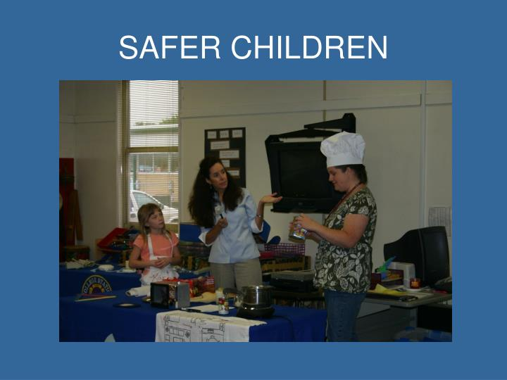SAFER CHILDREN