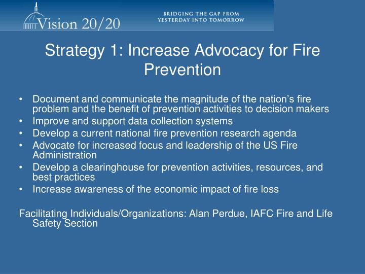 Strategy 1: Increase Advocacy for Fire Prevention