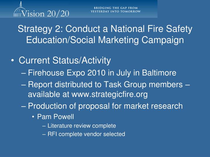 Strategy 2: Conduct a National Fire Safety Education/Social Marketing Campaign