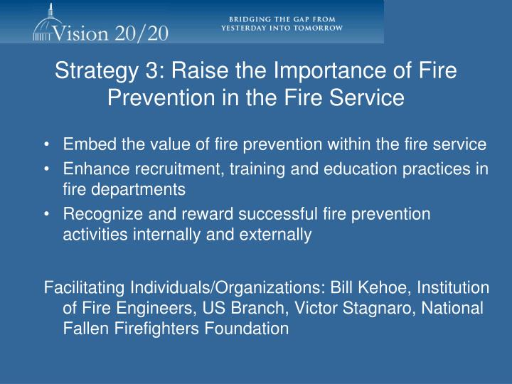 Strategy 3: Raise the Importance of Fire Prevention in the Fire Service