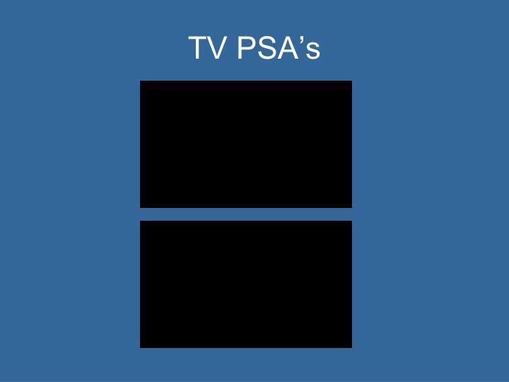 TV PSA's